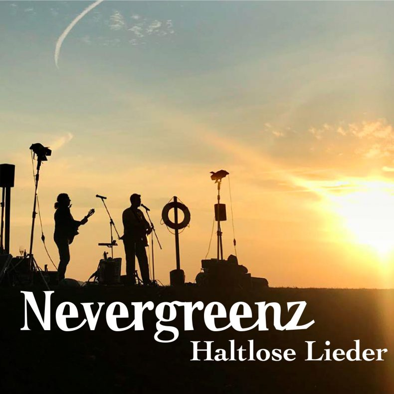 Nevergreenz Haltlose Lieder - CD-Cover